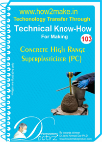 Technical Know-How Report for Concrete High Range Superplasticiz