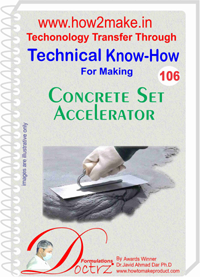 Technical Know-How Report for Concrete Set Accelerator (TNHR106)
