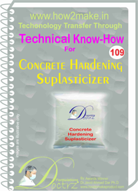 Technical Know-How Report for Concrete Hardening Superplasticize