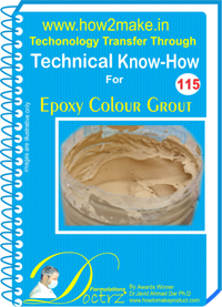 Technical Know-How Report for Epoxy Colour Grout (TNHR115)