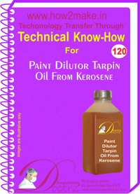 Technical Know-How Report for Paint Dailutor Tarpin Oil From Ker