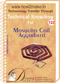 Technical Know-How Report for Mosquito Coil Aggarbatti (TNHR122