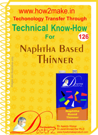 Technical Know-How Report for Naptha Based Thinner (TNHR126)
