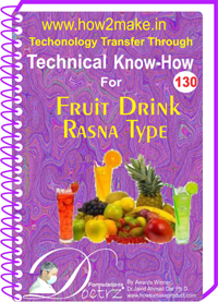 Technical Know-How Report Fruit Drink Rasna Type (TNHR130)