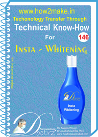 Technical Know-How For Insta Whitening (TNHR146)