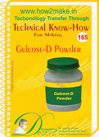 Technical Know-How For Gulcose-D Powder (TNHR165)