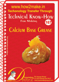 Technical Know-How For Calcium Based Grease (TNHR167)