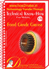 Technical Know-How For Food Grade Grease (TNHR170)