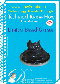 Technical Know-How For Lithium Based Grease (TNHR171)