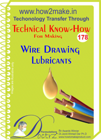 Technical Know-How For Wire Drawing Lubricants (TNHR178)