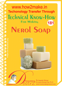 Technical Know-How For Nerol Soap (TNHR181)