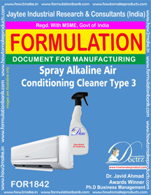 Spray-able alkaline Ac cleaner type 3 formula( FOR 1842)