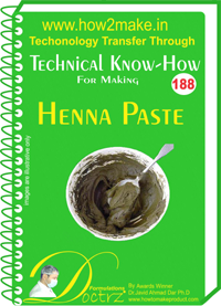Technical Know-How For Henna Paste (TNHR188)