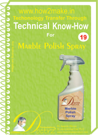 technical knowHow report for Marble polish spray(TNHR 19)