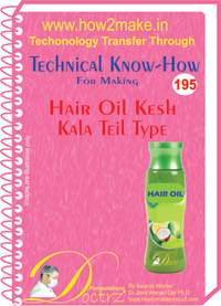 Technical Know-How Report for Hair Oil Kesh Kala Tel Type (TNHR1
