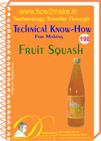 Technical Know-How Report for Fruit Squash (TNHR198)