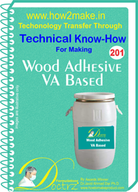 Technical Know-How Report for Wood Adhesive VA Based (TNHR201)