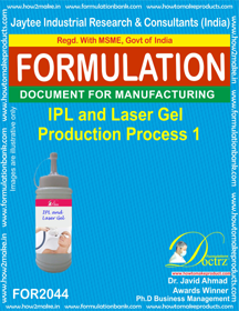 IPL & Lase Gel Production Process 1 (Formula 2044)