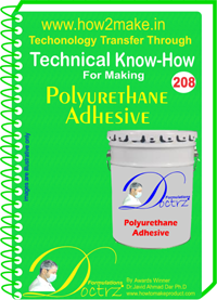 Technical Know-How Report for Polyurithane Adehsive (TNHR208)