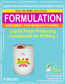 Liquid Foam Producing Compound for Drilling 1 (Formula 2087)