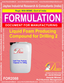 Liquid Foam Producing Compound for Drilling 2 (Formula 2088)