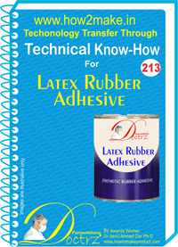 Technical Know-How Report for Latex Rubber Adhesive (TNHR213)