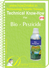 Technical Know-How Report for Bio-Pesticide (TNHR219)