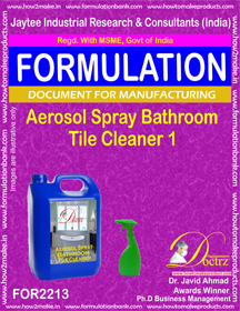 Aerosol Spray Bathroom Tile Cleaner 1 Formulation (FOR 2213)