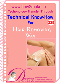 Technical Know-How Report for Hair Removing Wax (TNHR 229)
