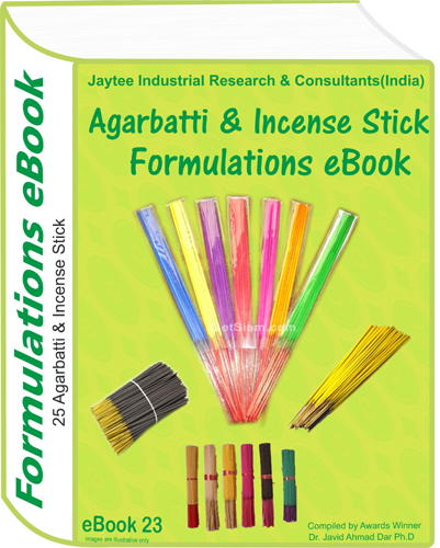 Agarrbatti, Dhoop, Incense Stick Formulation eBook ( eBook23)