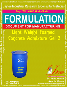Light weight Foamed concrete admixture Gel-2 (FOR 2323)