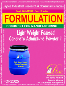 Light weight Foamed concrete admixture powder-1 (FOR 2325)