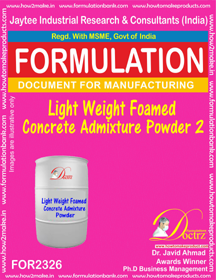 Light weight Foamed concrete admixture powder-2 (FOR 2326)