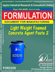 Light weight Foamed concrete agent paste-2 (FOR 2329)