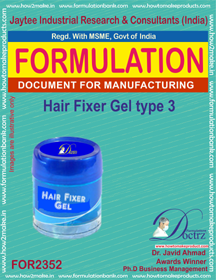 Hair fixer gel formulation type-3 (FOR 2352)