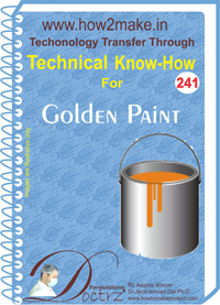 Technical Know-How Report for Golden Paint (TNHR241)