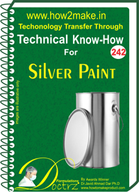 Technical Know-How Report for Silver Paint (TNHR242)