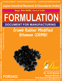 Crumb Rubber Modified Bitumen (CRMB) Formula ( FOR 2422)