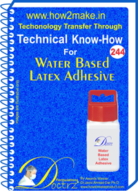 Technical Know-How Report for Water Based latex Adhesive TNHR244