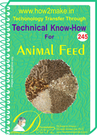 Technical Know-How Report for Animal Feed (TNHR245)