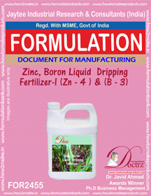 Zinc-Boron Liquid Dripping Fertilizer -1 Z-4 & B-3 ( FOR 2455)