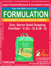 Zinc-Boron Solid Dripping Fertilizer -II Z-5 & B-5 ( FOR 2458)