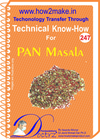 Technical Know-How Report for Pan Masala (TNHR247)