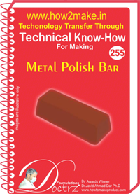 Technical Know-How Report for Metal Polish Bar (TNHR255)