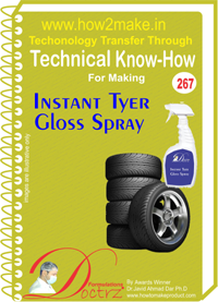 Technical Know-How Report for Instant Tyer Gloss Spray (TNHR267