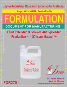 Fluid Extender & Sticker And Spreader Production -I (FOR2701)