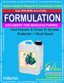 FLUID EXTENDER & STICKER AND SPREADER PRODUCTION – I (FOR2703)