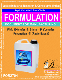 FLUID EXTENDER & STICKER AND SPREADER PRODUCTION – II (FOR2704)