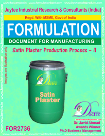 Satin Plaster Production Process – II for2736)