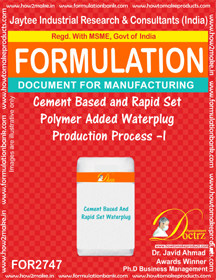 Cement Based and Rapid Set Polymer Added Waterplug Production